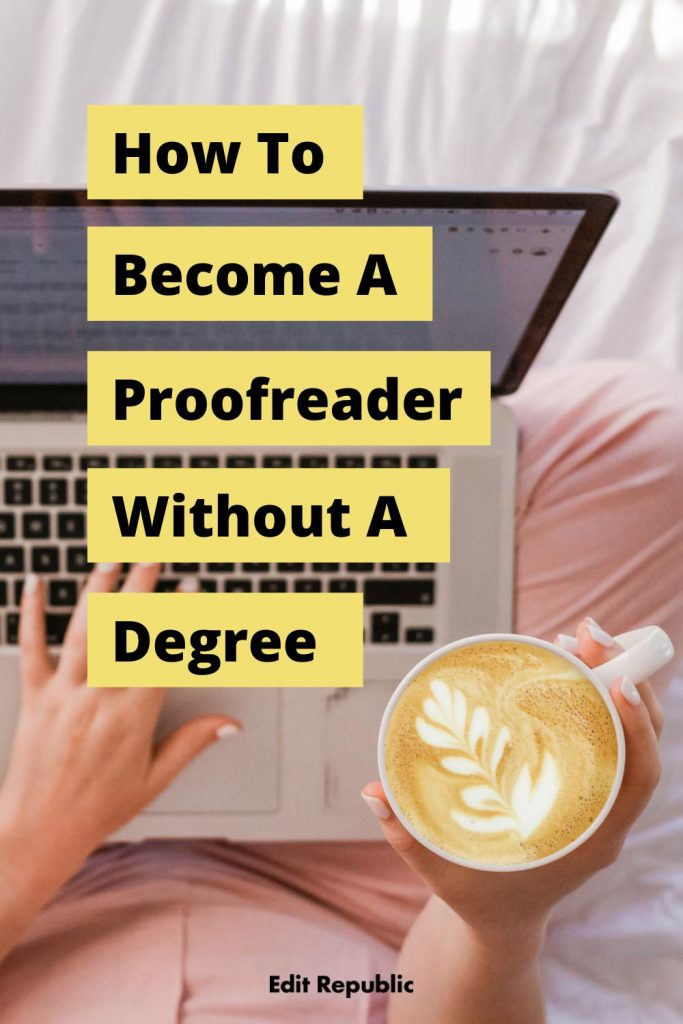 How to become a proofreader without a degree