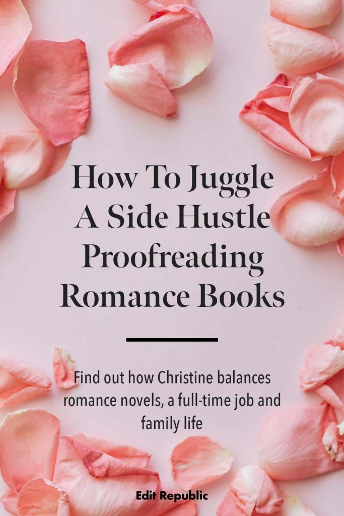 How to juggle a side hustle proofreading romance books