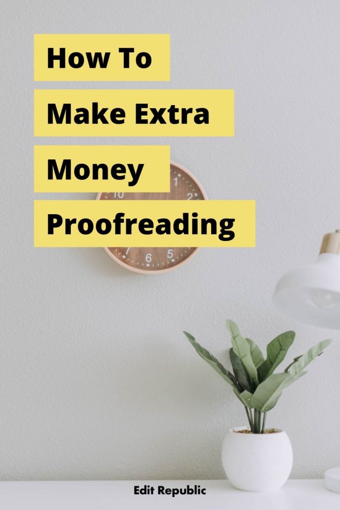 How to make extra money proofreading