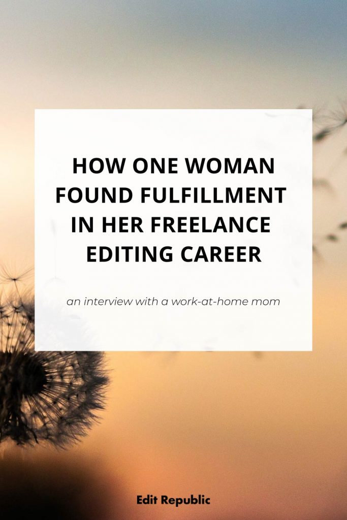 How one woman found fulfillment in her freelance editing career