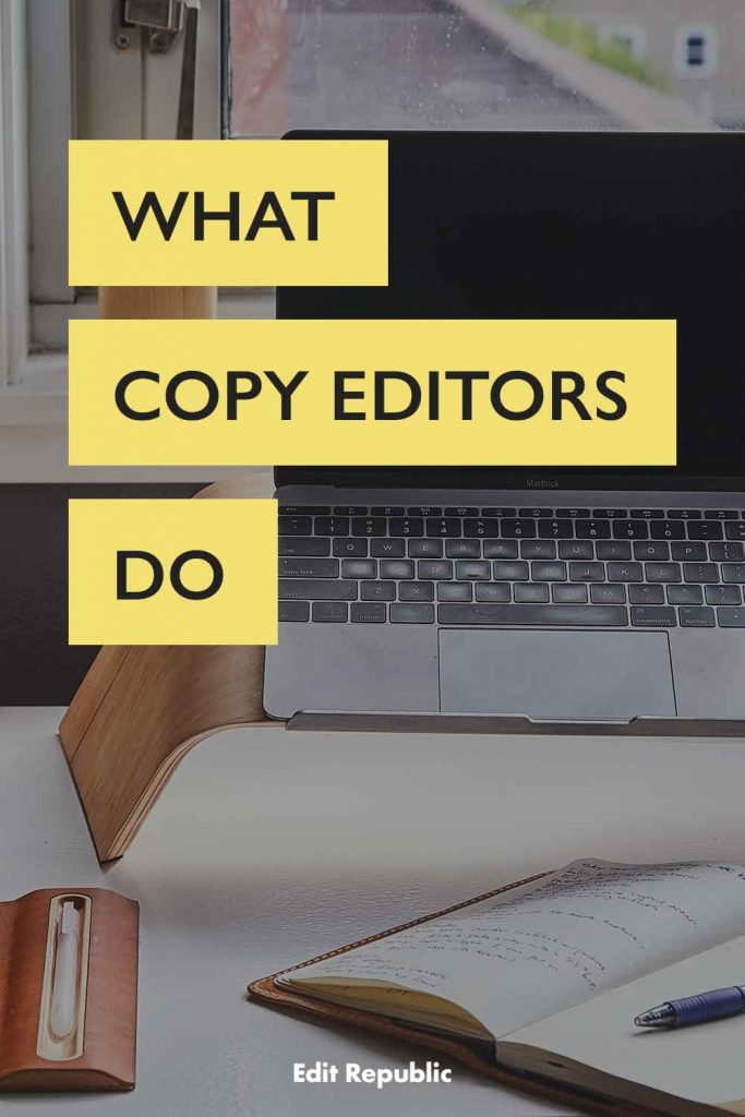What Copy Editors do