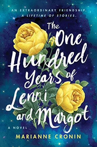 The One Hundred Years of Lenni & Margot: A Novel by Marianne Cronin