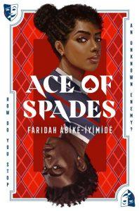 Third top beach read, Ace of Spades by Faridah Àbíké-Íyímídé