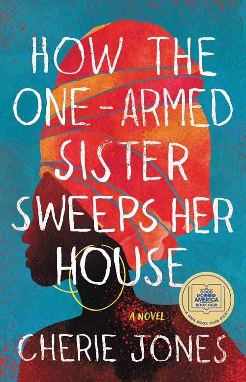 Fall reading list: How the One-Armed Sister Sweeps Her House